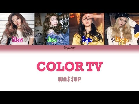 WA$$UP (와썹) - COLOR TV (Han | Rom | Eng Color Coded Lyrics)