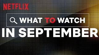 New on Netflix New Zealand | September | Netflix