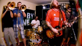 """Trial by Stone - music video - """"Whiskey & Pickle Juice"""""""