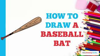How to Draw a Baseball Bat in a Few Easy Steps: Drawing Tutorial for Kids and Beginners
