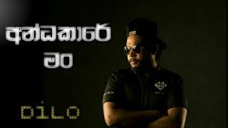 Andakare Man( අන්දධකාරේ මන් )| Dilo New Rap Song 2021| Aluth Rap 2021| Dilu beat