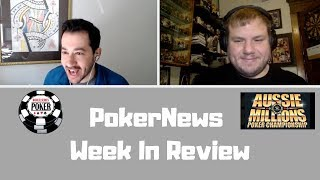 PokerNews Week in Review: Australian Poker Open and WSOP Mystery Bounty Event