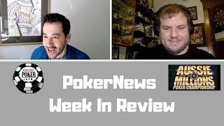 PokerNews Week in Review: Australian Poker Open and WSOP Mystery Bounty Event