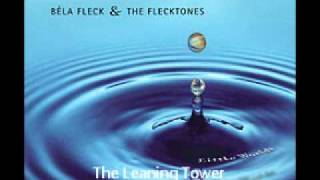 Bela Fleck featuring The Chieftains - The Leaning Tower