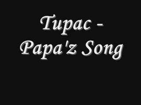 Tupac - Papa'z Song *Lyrics