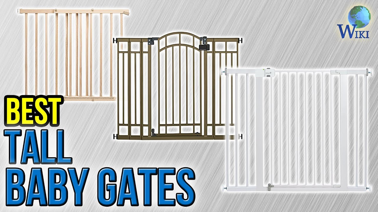9 Best Tall Baby Gates 2017 Youtube