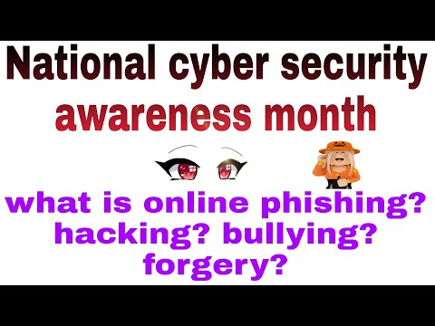 National cyber security awareness month. What is phishing, cyber bullying, hacking, forgery in hindi