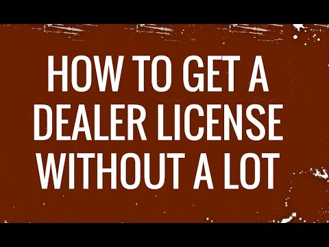 How to get a dealer license without a car lot!