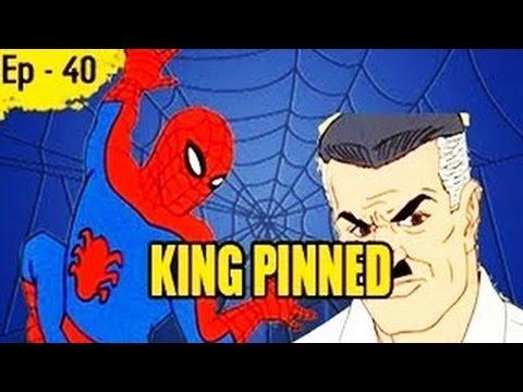 King Pinned - Episode 40 - Spider Man Animated Cartoon Series