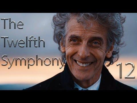 Twelfth Doctor | The Twelfth Symphony