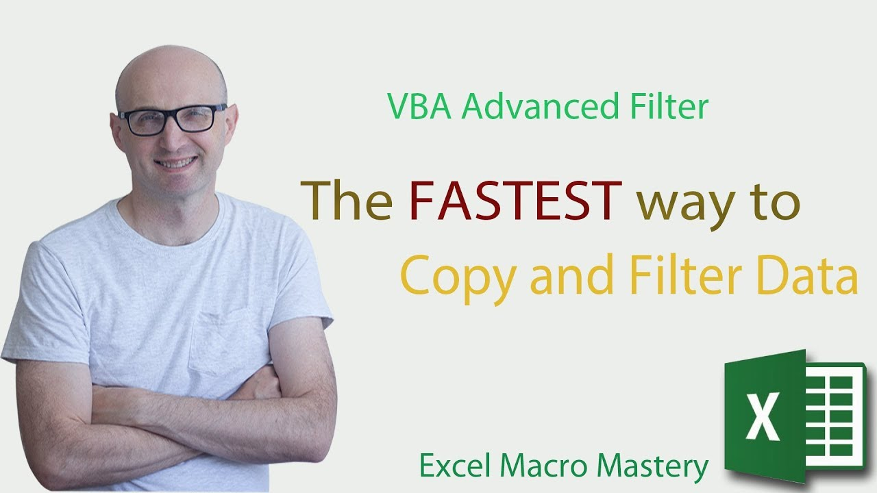 VBA Advanced Filter – The FASTEST way to Copy and Filter Data