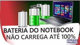Bateria do notebook não carrega, não funciona, o que fazer?