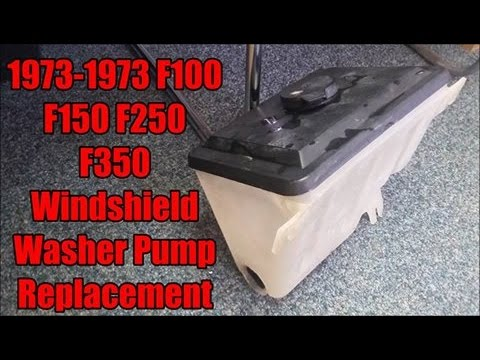 2016 Ford F350 >> 1973 1979 F 100 F 150 F 250 F 350 Windshield Washer Pump Replacement - YouTube