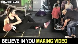 Believe In You Making Video | Raashi Khanna | Women's Day Special | #HappyWomen'sDay