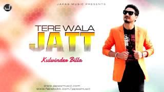 Tere Wala Jatt   Kulwinder Billa