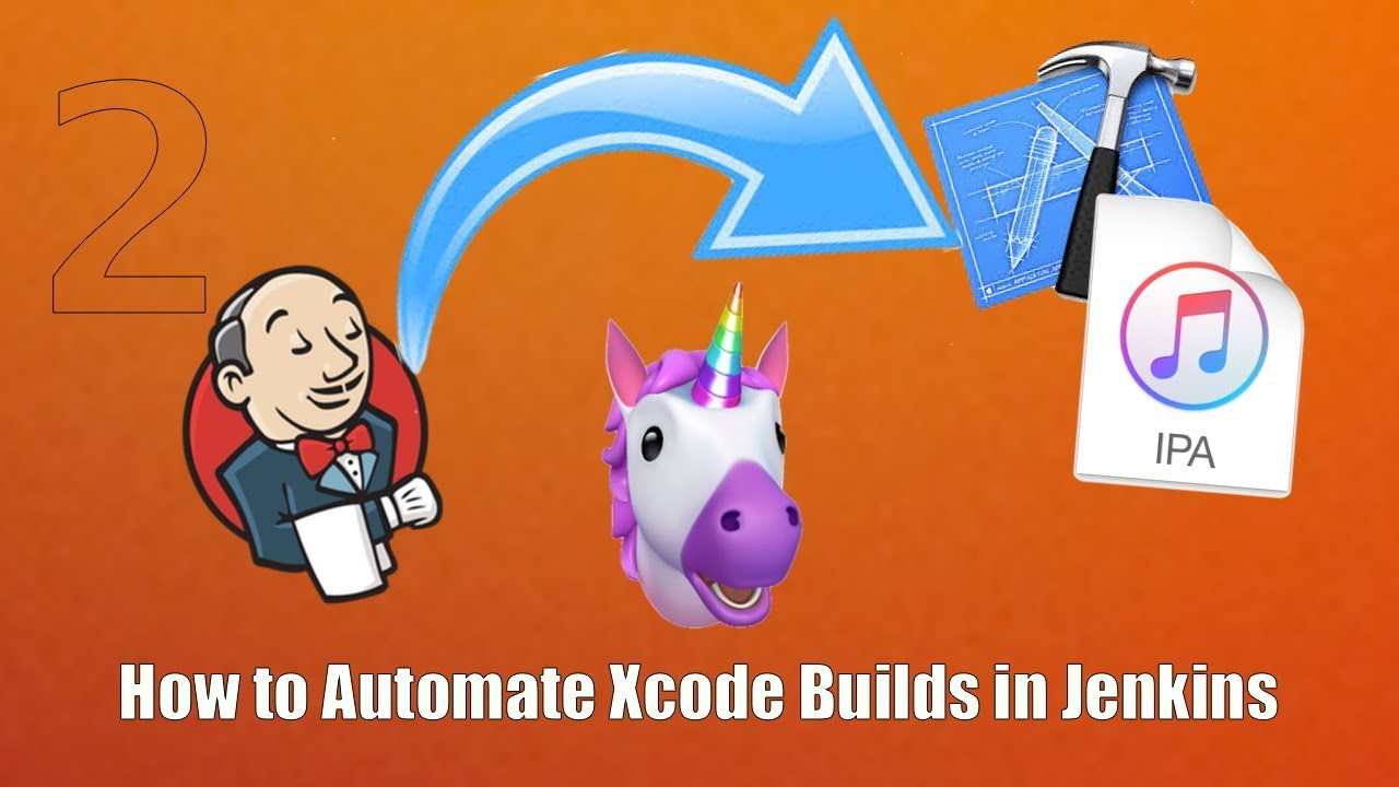 S1·E2 — How To Automate Xcode Builds in Jenkins