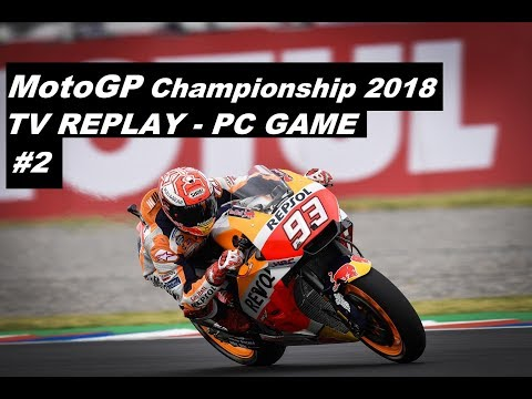 MotoGP 2018 | 2# GP ARGENTINA | TV REPLAY GAME | PC MOD 2018