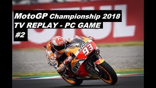 MotoGP 2018 | 2# GP ARGENTINA | TV REPLAY GAME | PC MOD 2018