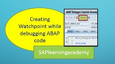 Debugging Your ABAP Programs Using WatchPoints - YouTube