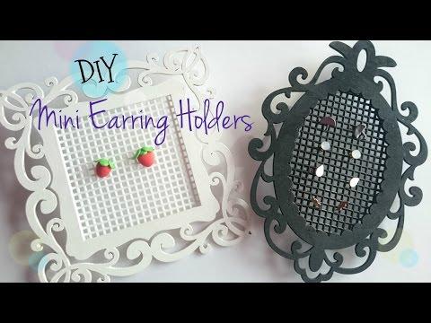 DIY Mini Earring Holder