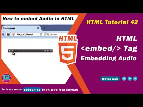 HTML Video Tutorial - 42 - Html Embedding  Audio