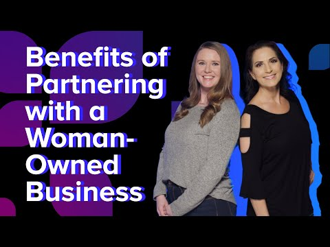 Benefits of Partnering with a Woman-Owned Business
