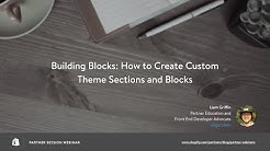 How to Create Custom Theme Sections and Blocks // Liam Griffin