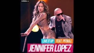 Jennifer Lopez - Live It Up ft. Pitbull (Rickhouse Remix)