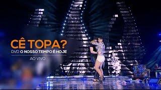 Luan Santana - Cê Topa - (Novo DVD O Nosso Tempo é hoje) thumbnail
