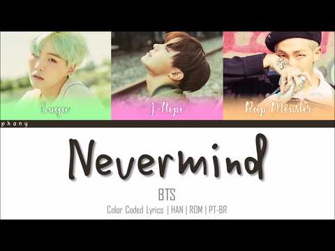 BTS - INTRO : Never Mind LEGENDADO (Color Coded HAN/ROM/PT-BR)