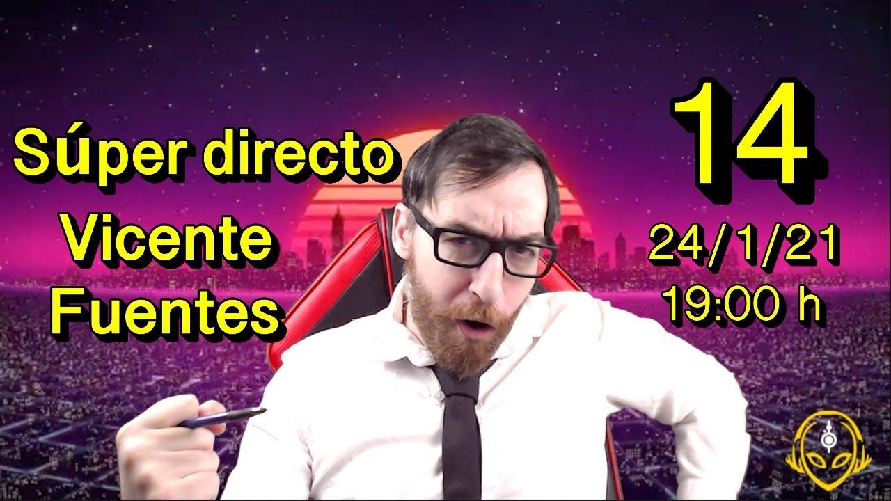 Súper Directo Vicente Fuentes Número 14