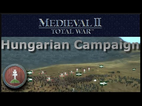 Medieval II Hungary Campaign Episode VI : Hungarian Heroism
