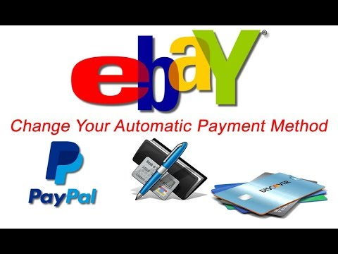 How To Change Automatic Payment Method On EBay
