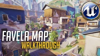 Favela Map Walkthrough ( Unreal Engine | Overwatch Inspired )