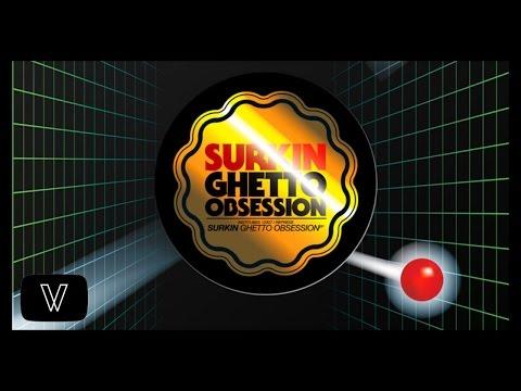 Surkin - Ghetto Obsession 2006