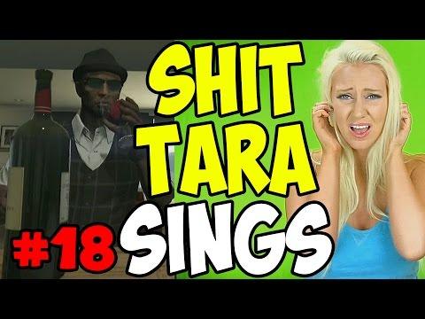 SHIT TARA SINGS! - Shit Tara Says #18