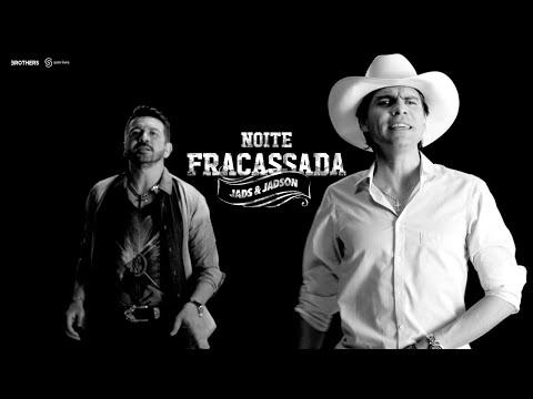 Jads Jadson Noite Fracassada Clipe Oficial Youtube