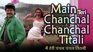 Main Teri Chanchal Titali | Alka Yagnik | Kumar Sanu | Mr. Azaad | 90s Song