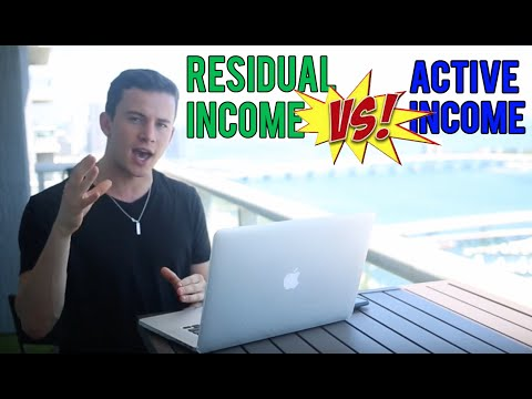 RESIDUAL INCOME VS. ACTIVE INCOME...and WHY it is so important?