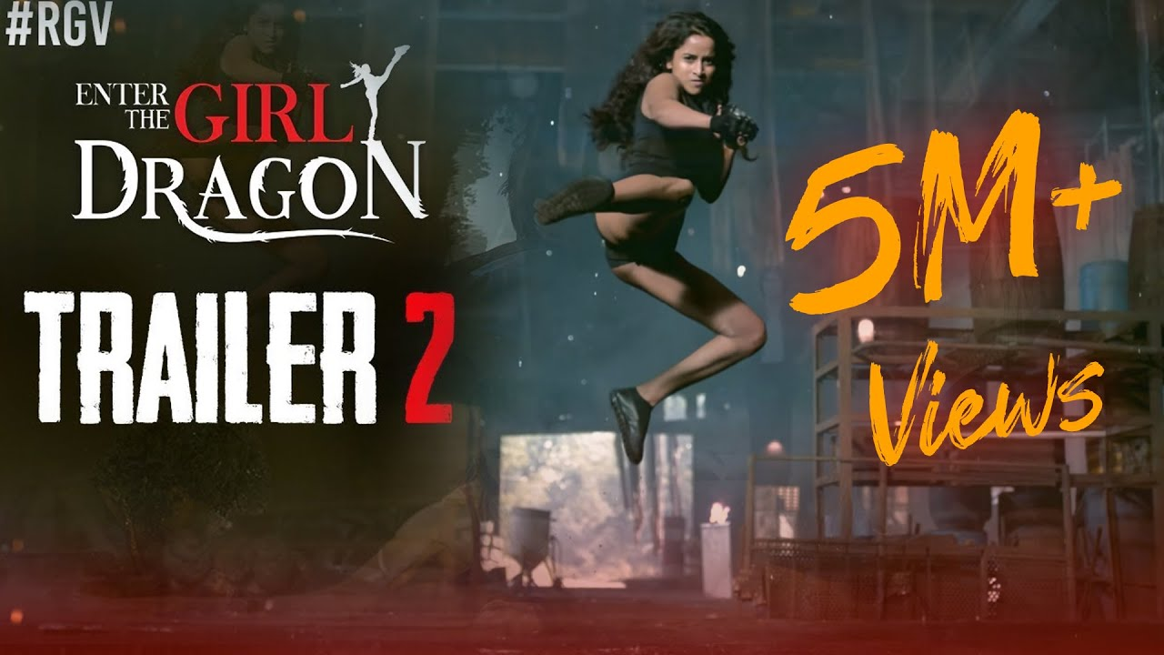 Newz-Enter The Girl Dragon Trailer 2 | RGV |