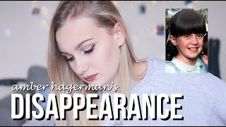 THE DISAPPEARANCE OF AMBER HAGERMAN?