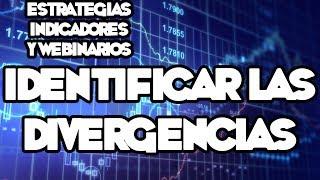 Webinarios y Estrategias de FOREX - Identificar las Divergencias