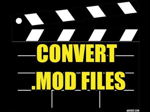 Convert MOD Files