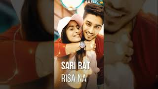 Sari Raat Sau Na || Whatsapp Full Screen Status || STATUS BY A K KING 👑
