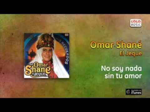 Omar Shané - No soy nada sin tu amor