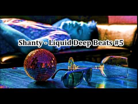 Shanty -  Liquid Deep Beats #5