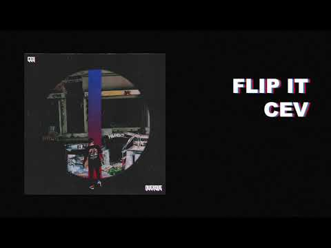 CEV - Flip It (Official Audio)