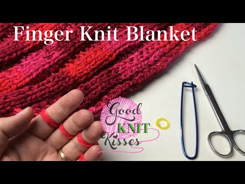 Finger Knit Blanket Or Wide Scarf How To Connect With Closed Captions Cc