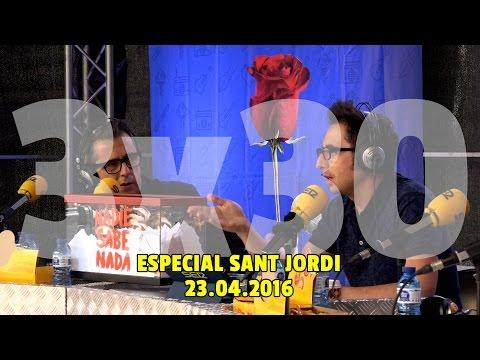 NADIE SABE NADA - (3x30): Especial Sant Jordi