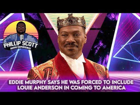Eddie Murphy Says He Was Forced To Include Louie Anderson In Coming To America